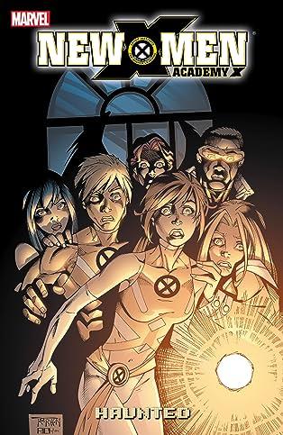 New X-Men: Academy X Vol. 2: Haunted