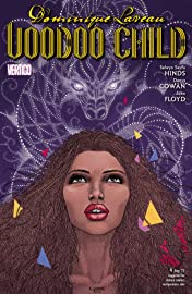 Dominique Laveau: Voodoo Child #4