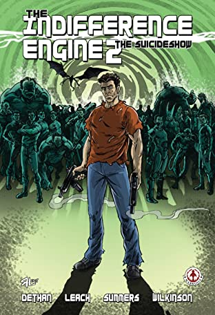 The Indifference Engine Tome 2: The SuicideShow