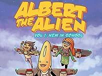 Albert the Alien Vol. 1: New In School