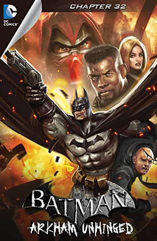 Batman: Arkham Unhinged #32
