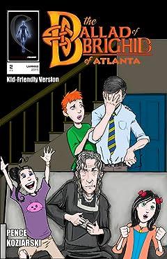 The Ballad of Brighid of Atlanta (Kid-Friendly Version) #2