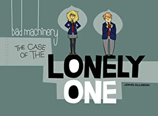 Bad Machinery Tome 4: The Case of the Lonely One
