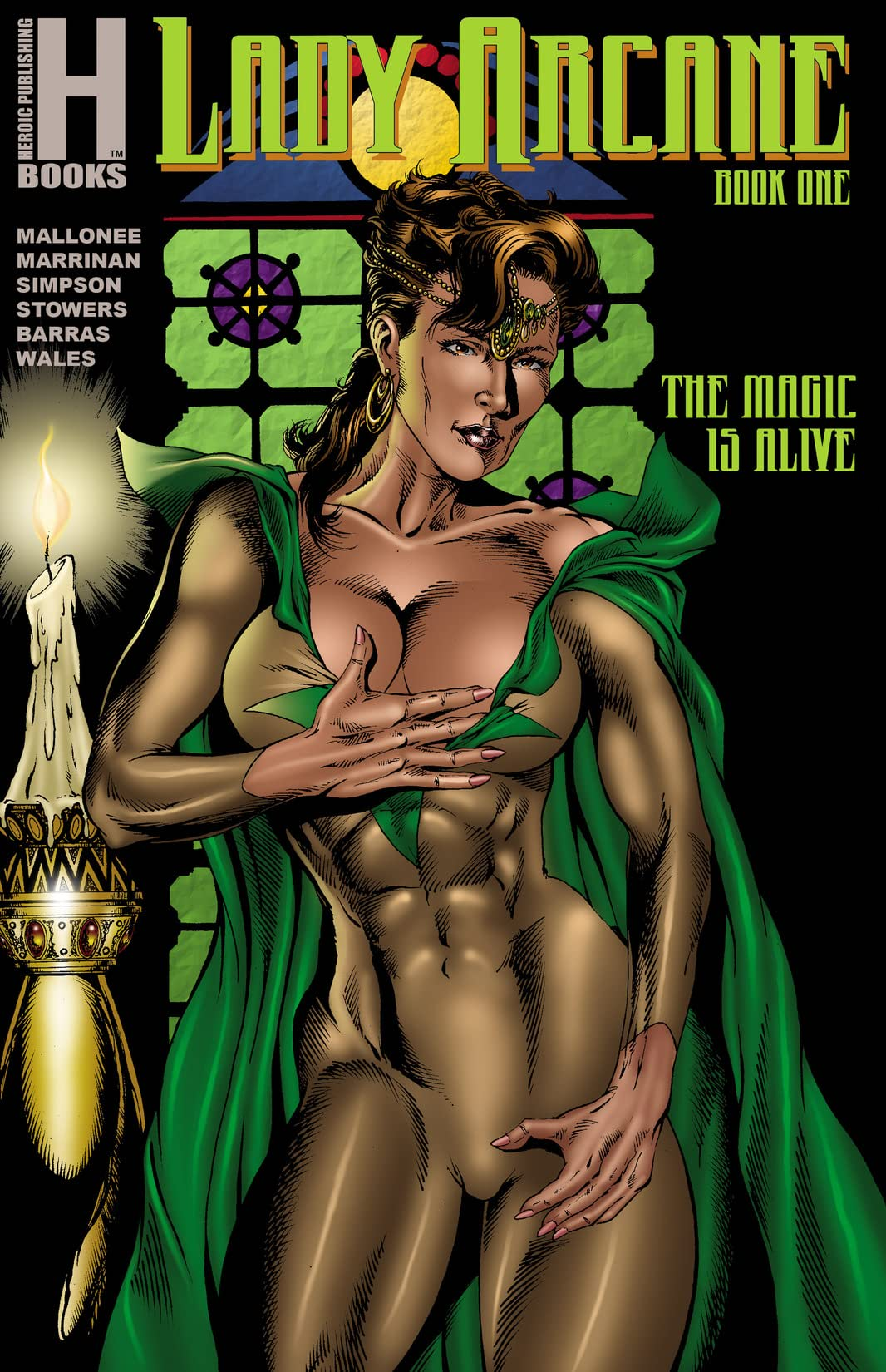 Lady Arcane Book One: The Magic is Alive