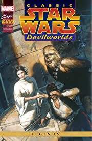 Classic Star Wars: Devilworlds (1996) #2 (of 2)