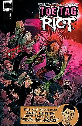 Toe Tag Riot #2 (of 4)