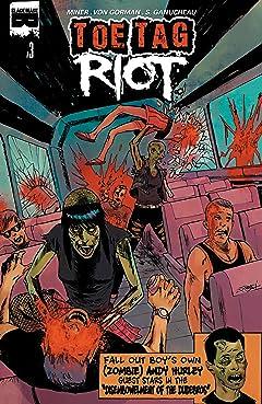 Toe Tag Riot #3 (of 4)