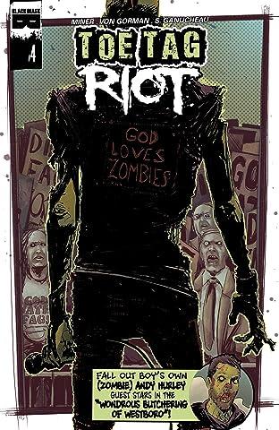Toe Tag Riot #4 (of 4)