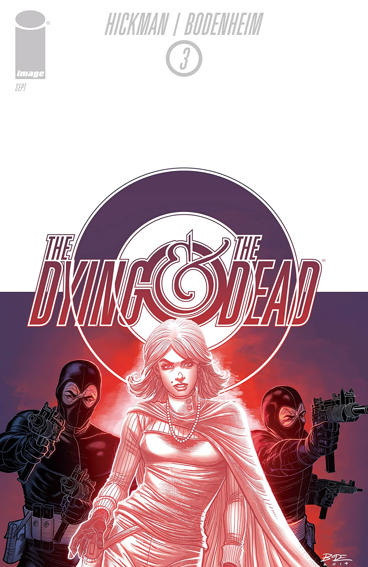 The Dying and the Dead #3