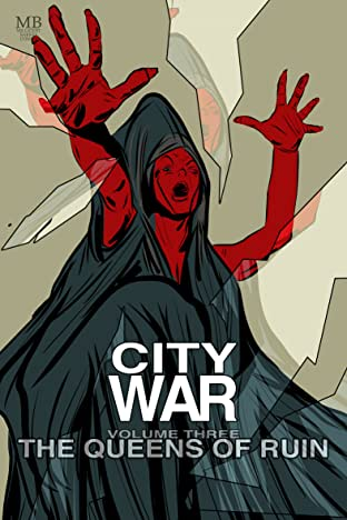 City War Vol. 3: The Queens Of Ruin