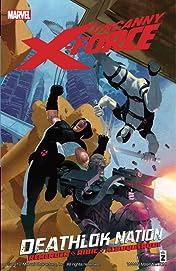 Uncanny X-Force Vol. 2: Deathlok Nation
