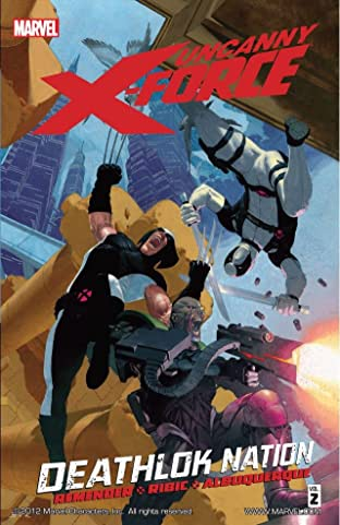 Uncanny X-Force Tome 2: Deathlok Nation