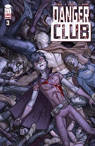 Danger Club #3