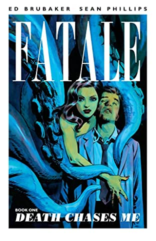Fatale Tome 1: Death Chases Me