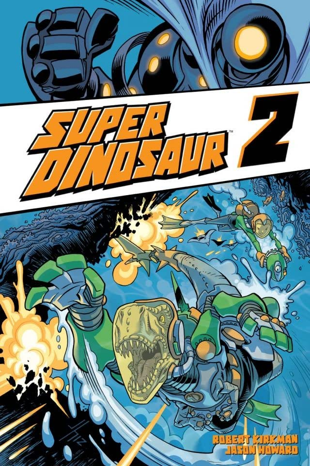 Super Dinosaur Vol. 2