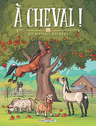 À cheval ! Tome 1: Hip hippique, hourra !
