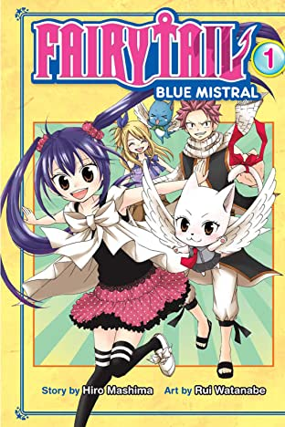 Fairy Tail: Blue Mistral Tome 1