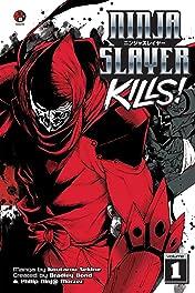 Ninja Slayer Kills Vol. 1