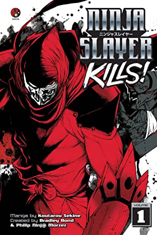 Ninja Slayer Kills Vol. 1