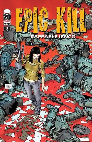 Epic Kill #3