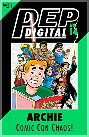 PEP Digital #14: Archie Comic Con Chaos!