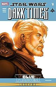 Star Wars: Dark Times (2006-2010) #0: Blue Harvest