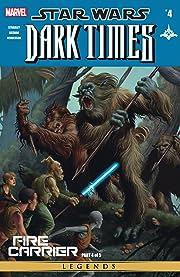 Star Wars: Dark Times - Fire Carrier (2013) #4 (of 5)