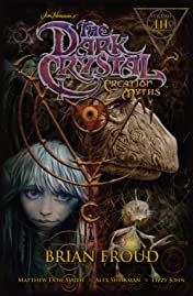 Jim Henson's The Dark Crystal: Creation Myths Vol. 3