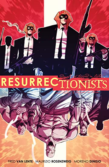 Resurrectionists Vol. 1: Near Death Experienced