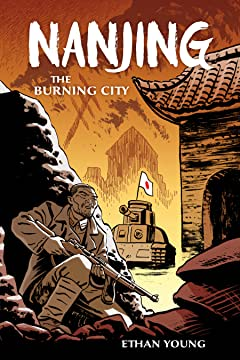 Nanjing the Burning City Tome 1