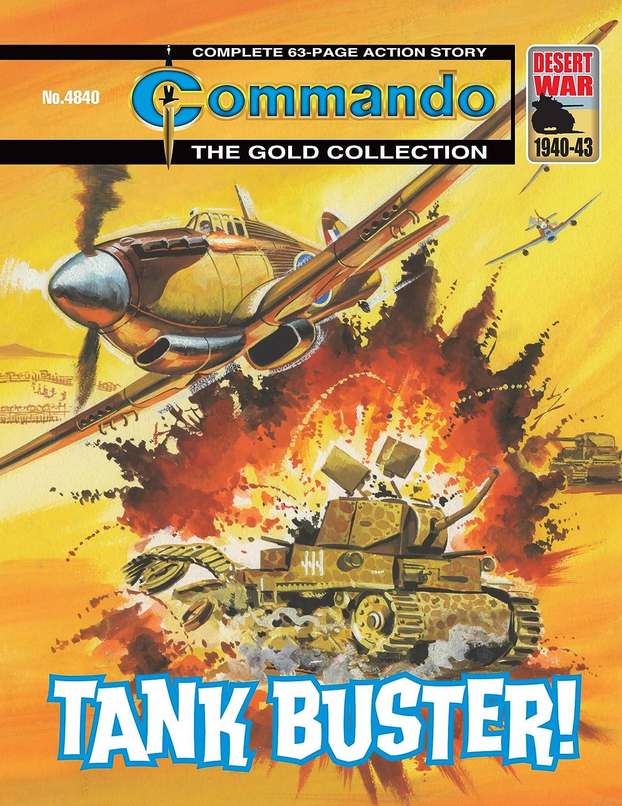 Commando #4840: Tank Buster!