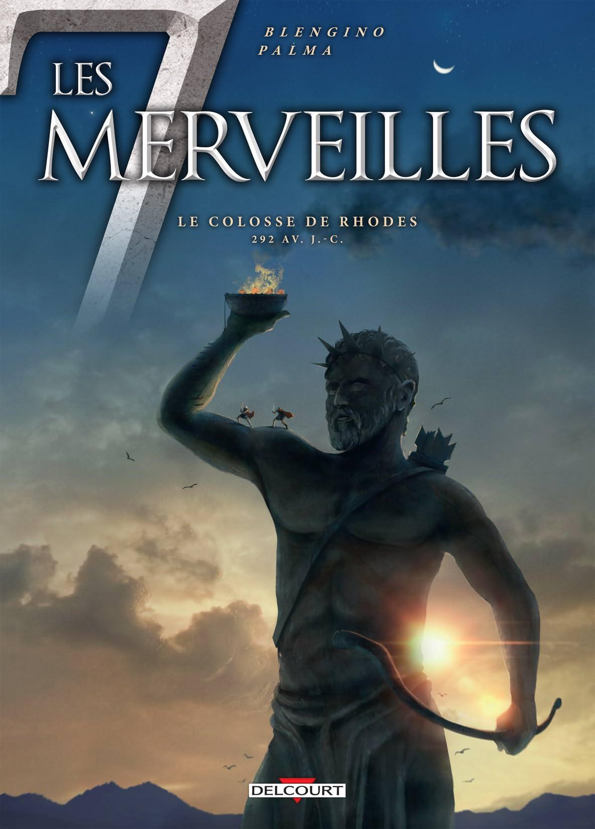Les 7 Merveilles: Le Colosse de Rhodes