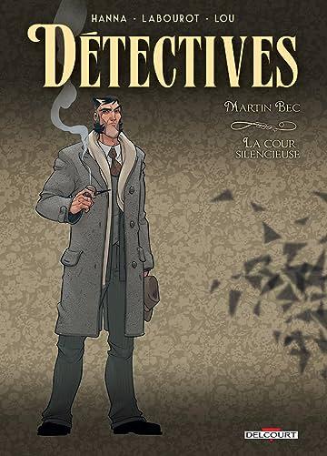 Détectives Vol. 4: Martin Bec - La Cour silencieuse