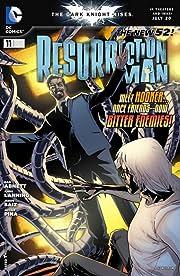 Resurrection Man (2011-2012) #11