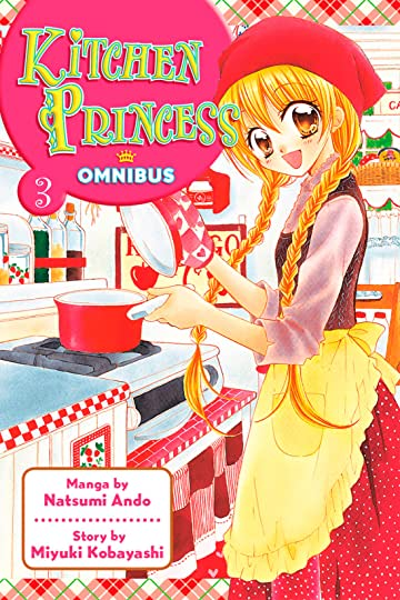 Kitchen Princess Omnibus Vol. 3
