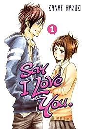 Say I Love You. Vol. 1