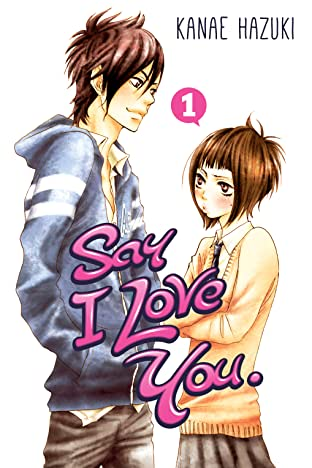 Say I Love You. Tome 1