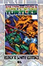 Teenage Mutant Ninja Turtles: Black & White Classics #6