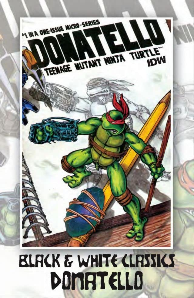 Teenage Mutant Ninja Turtles: Black & White Classics - Donatello