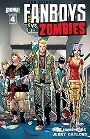 Fanboys vs. Zombies #4