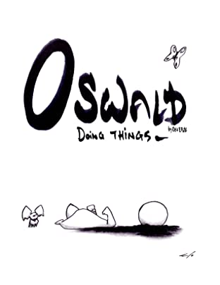 Oswald Doing Things