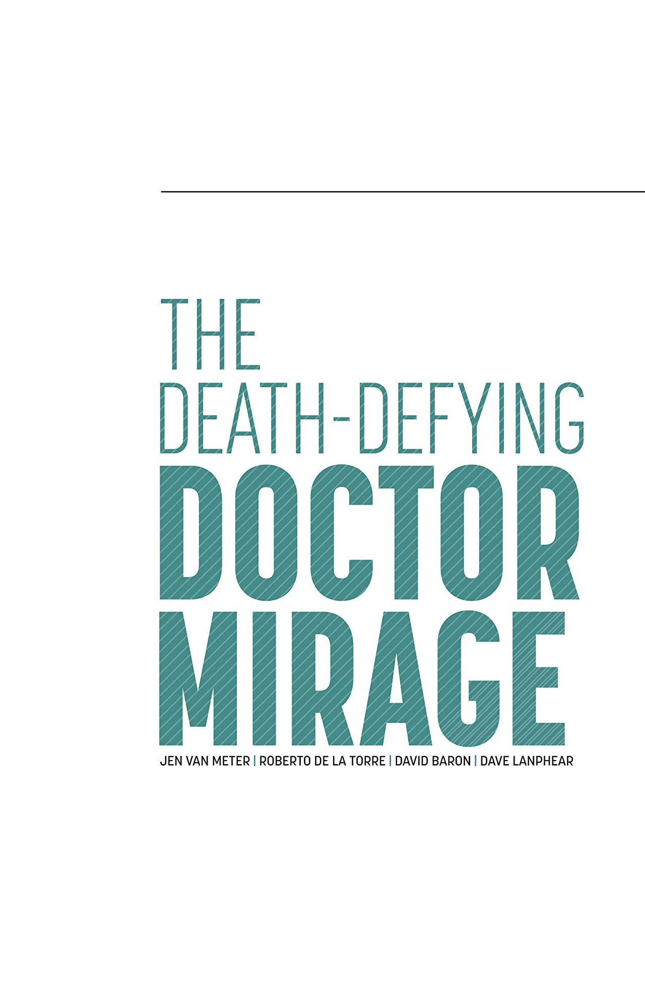 The Death-Defying Dr. Mirage