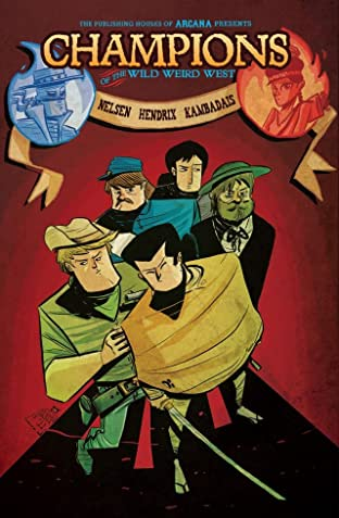 Champions of the Wild Weird West