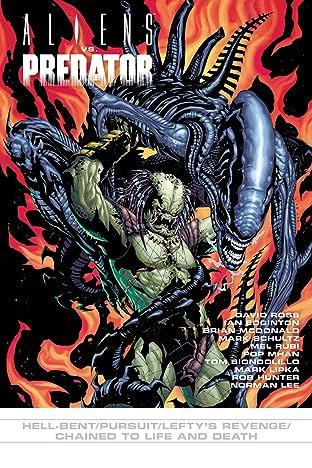 Aliens vs. Predator No.8: Hell-bent/Pursuit/Lefty's Revenge/Chained to Live & Death