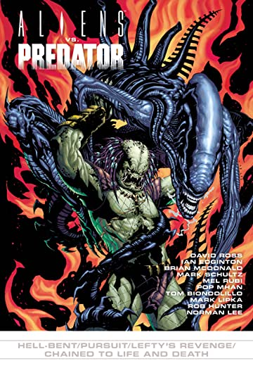 Aliens vs. Predator #8: Hell-bent/Pursuit/Lefty's Revenge/Chained to Live & Death