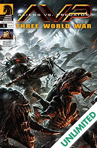 Aliens vs. Predator: Three World War #1