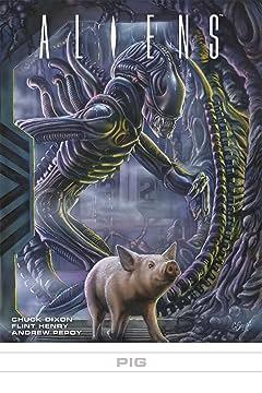 Aliens #31: Pig