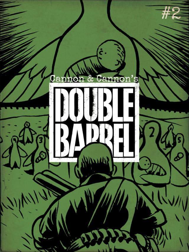 Double Barrel #2