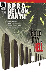 B.P.R.D. Hell on Earth #105: A Cold Day in Hell part 1