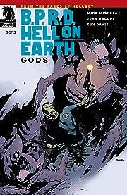 B.P.R.D. Hell on Earth: Gods #3